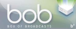 Box of Broadcast, BoB