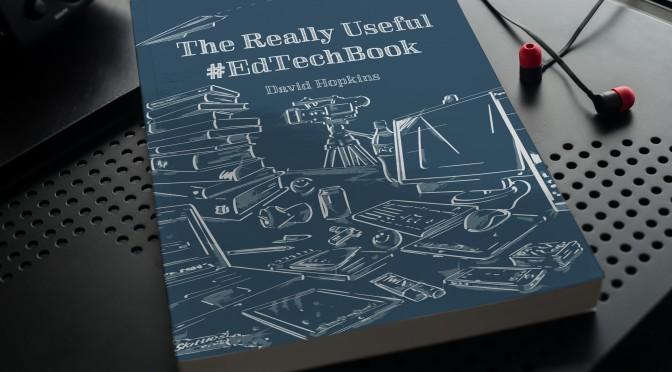 The Really Useful #EdTechBook, David Hopkins