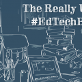 The Really Useful #EdTechBook, David Hopkins, January 2015