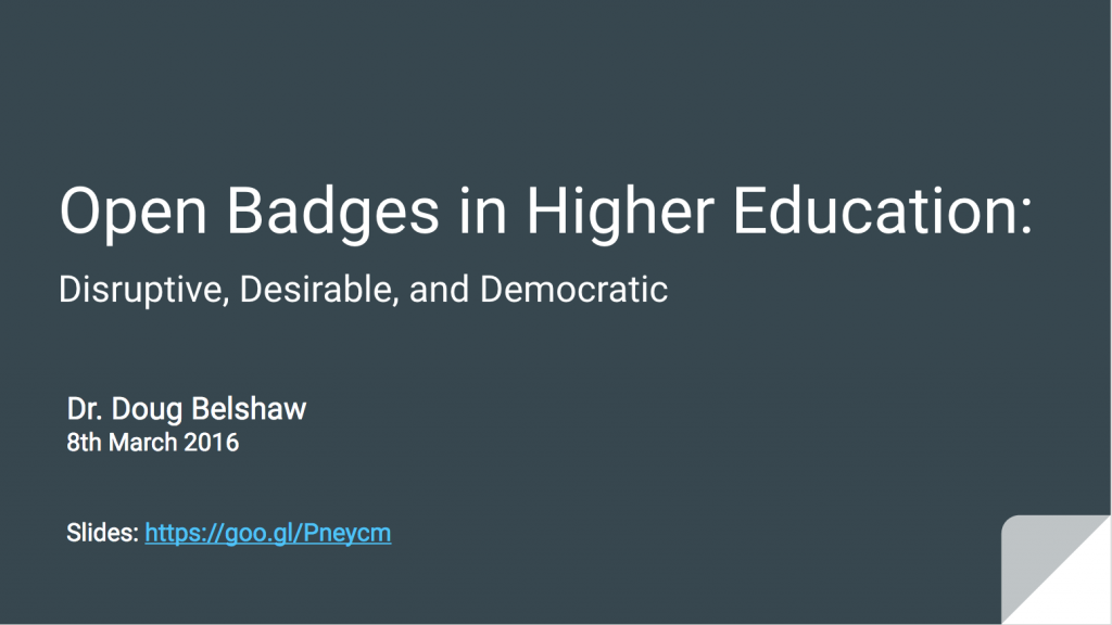 Open Badges in Higher Education from Doug Belshaw