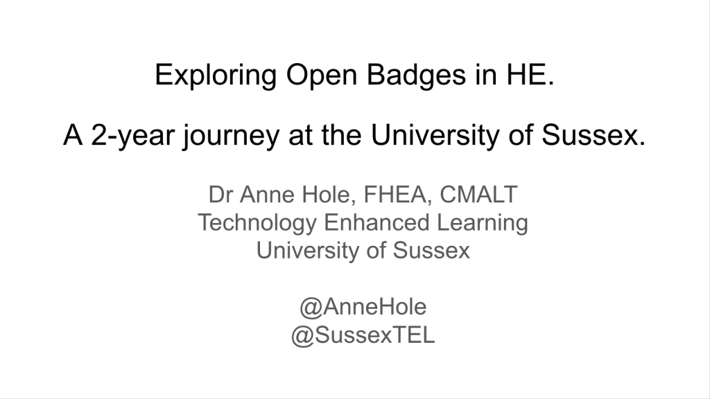 Exploring Open Badges in HE by Anne Hole